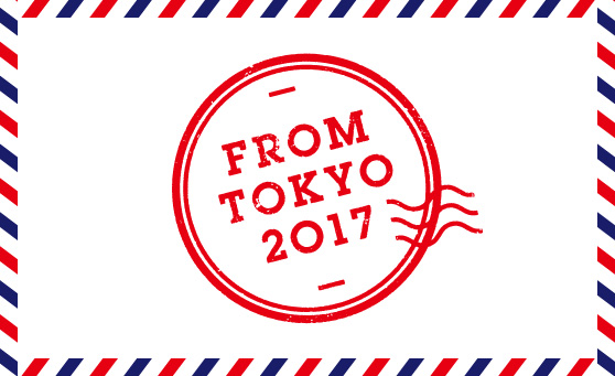 FROM TOKYO 2017